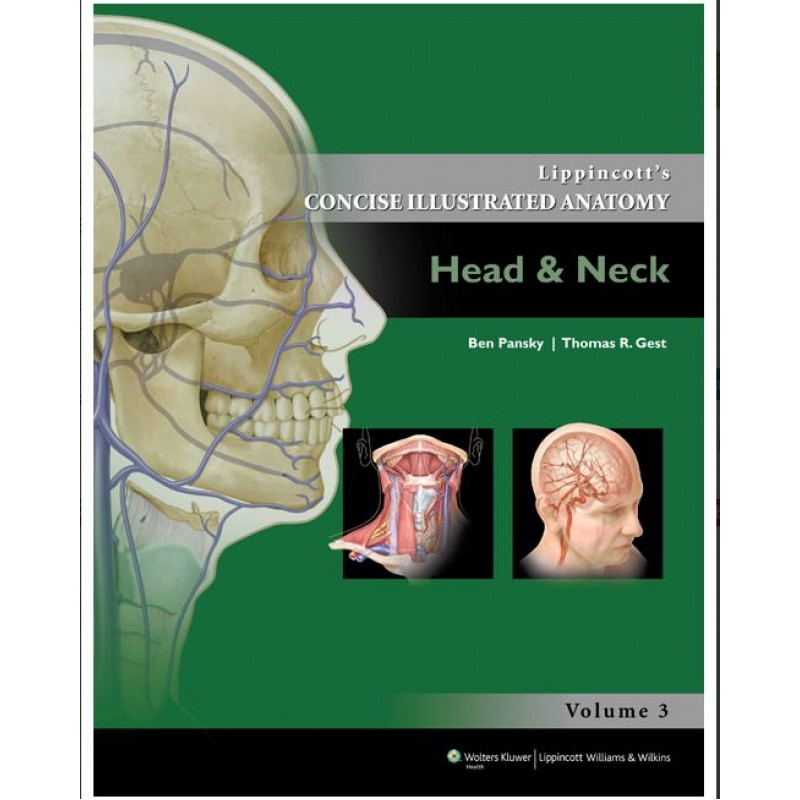 Lippincott\'s Concise Illustrated Anatomy HEAD & NECK